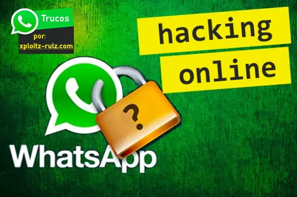 hackeando whatsapp de otro numero